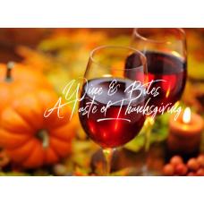 Wine & Bites - A Taste of Thanksgiving