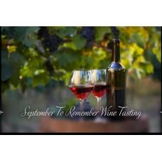 Wine & Bites - September To Remember Wine Tasting 8/18/2021
